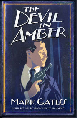 The Devil in Amber by Mark Gatiss image