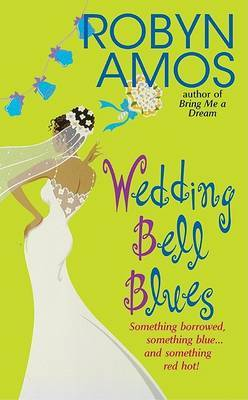 Wedding Bell Bliss by Robyn Amos image