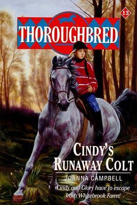 Cindy's Runaway Colt by Joanna Campbell image