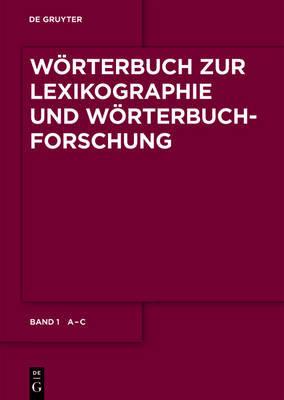 Worterbuch Zur Lexikographie Und Worterbuchforschung: v. 1: A-C image
