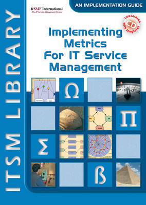 Implementing Metrics for IT Service Management: Volume 3 by David Smith image