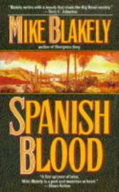 Spanish Blood by Mike Blakely image
