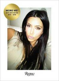 Selfish Revised and Expanded Edition by Kim Kardashian West