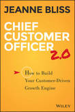 Chief Customer Officer 2.0 by Jeanne Bliss