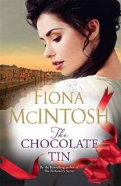 The Chocolate Tin by Fiona McIntosh