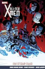 All-new X-men Vol.3: Out Of Their Depth by Brian Michael Bendis