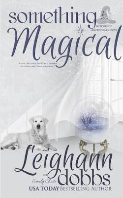 Something Magical by Leighann Dobbs
