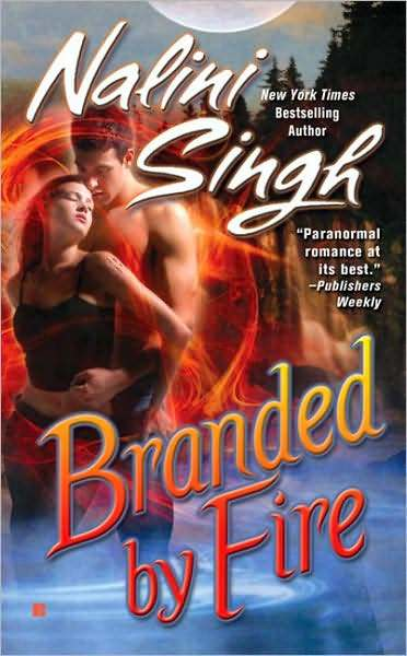 Branded by Fire (Psy-Changeling Series #6) by Nalini Singh image