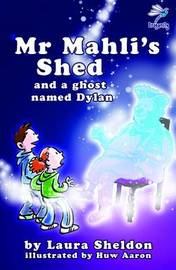 Mr Mahli's Shed by Laura Sheldon
