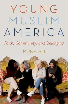 Young Muslim America by Muna Ali