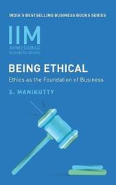 Iima - Being Ethical by Professor S Manikutty