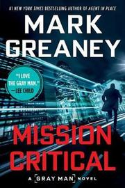 Mission Critical by Mark Greaney