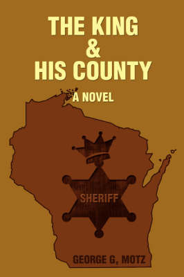 The King and His County by George , G. Motz image