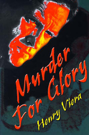 Murder for Glory by Henry Viera image