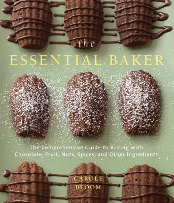 The Essential Baker by Carole Bloom