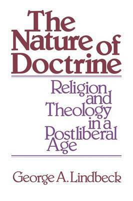 Nature of Doctrine by George A. Lindbeck