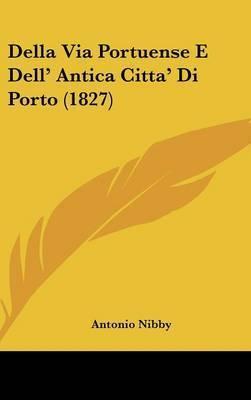 Della Via Portuense E Dell' Antica Citta' Di Porto (1827) by Antonio Nibby
