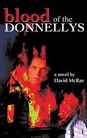 Blood of the Donnellys by David McRae image