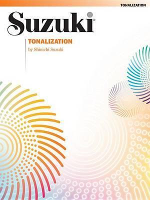 Tonalization by Shinichi Suzuki