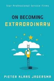 On Becoming Extraordinary by Pieter Klaas Jagersma