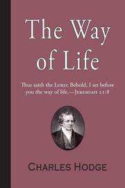 The Way of Life by Charles Hodge