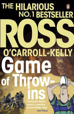 Game of Throw-ins by Ross O'Carroll-Kelly