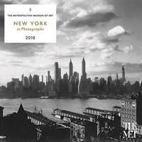New York in Photographs 2018 Wall Calendar by The Metropolitan Museum of Art