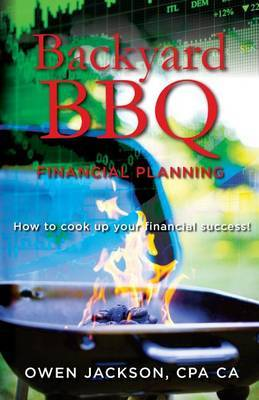 Backyard BBQ Financial Planning by Owen Jackson Cpa