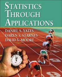 Statistics Through Applications by Dan Yates image