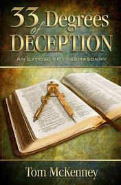 33 Degrees of Deception by Tom C McKenney