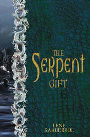 The Serpent Gift by Lene Kaaberbol image