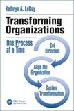 Transforming Organizations by Kathryn A Leroy