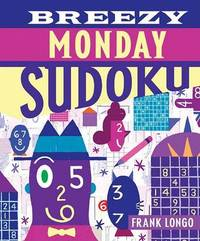 Breezy Monday Sudoku by Frank Longo image