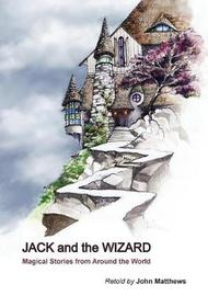 Jack and the Wizard by John Matthews