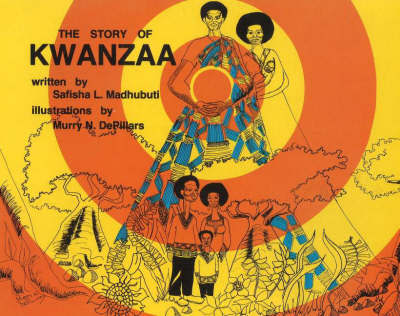 The Story of Kwanzaa by Safisha L. Madhubuti image