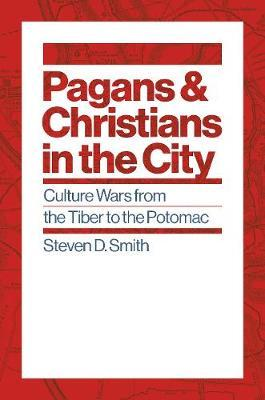 Pagans and Christians in the City by Steven D Smith image