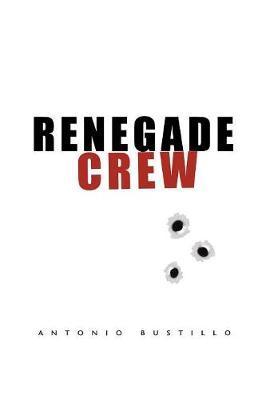 Renegade Crew by Antonio Bustillo image