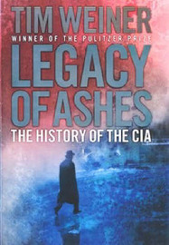 Legacy of Ashes: The History of the CIA by Tim Weiner image