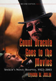 Count Dracula Goes to the Movies by Lyndon W. Joslin