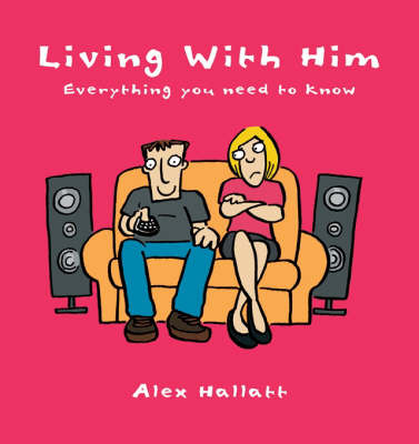 Living with Him: Everything You Need to Know by Alex Hallatt image