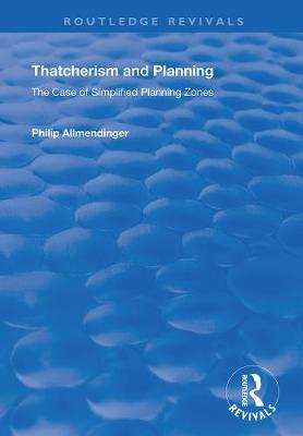 Thatcherism and Planning by Philip M. Allmendinger