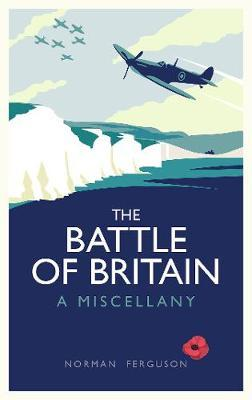 The Battle of Britain by Norman Ferguson