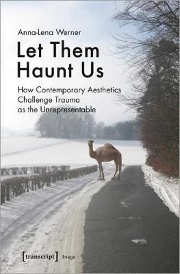 Let Them Haunt Us by Werner Anna-Lena