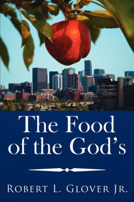 The Food of the God's by Robert L. Glover Jr. image