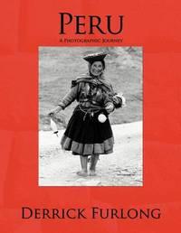 Peru by Derrick Furlong