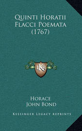 Quinti Horatii Flacci Poemata (1767) by Horace
