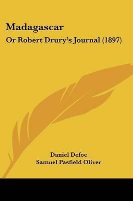 Madagascar: Or Robert Drury's Journal (1897) by Daniel Defoe