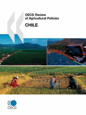 OECD Review of Agricultural Policies Chile by OECD: Organisation for Economic Co-operation and Development image