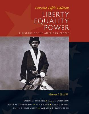 Liberty, Equality, Power: v. 1 by Norman Rosenberg