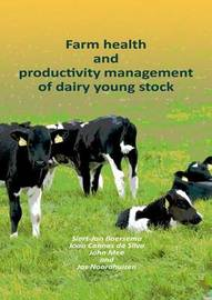 Farm Health and Productivity Management of Dairy Young Stock by Siert-Jan Boersema image